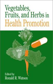 Cover of: Vegetables, Fruits, and Herbs in Health Promotion (Modern Nutrition (Boca Raton, Fla.).)