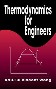 Cover of: Thermodynamics for Engineers | Kau-Fui Vincent Wong