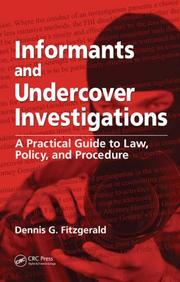 Cover of: Informants and undercover investigations