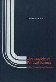 Cover of: The Tragedy of Political Science | David M. Ricci