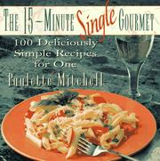 Cover of: The 15-Minute Single Gourmet | Paulette Mitchell