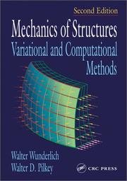 Cover of: Mechanics of Structures Variational and Computational Methods