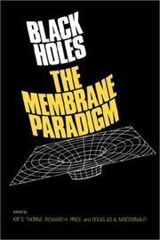 Black Holes: The Membrane Paradigm