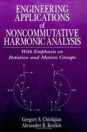 Cover of: Engineering applications of noncommutative harmonic analysis by