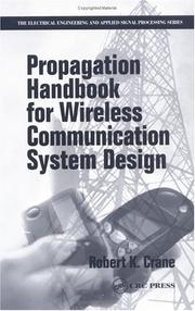 Cover of: Propagation Handbook for Wireless Communication System Design