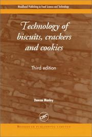 Technology of biscuits, crackers, and cookies by D. J. R. Manley