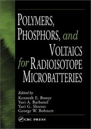 Cover of: Polymers, Phosphors, and Voltaics for Radioisotope Microbatteries |