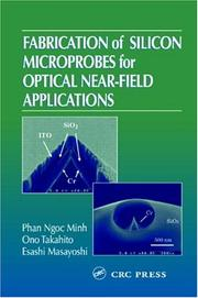 Cover of: Fabrication of Silicon Microprobes for Optical Near-Field Applications | Phan Ngoc Minh