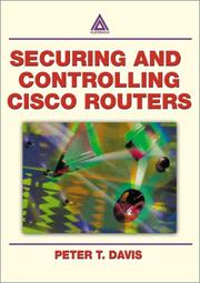 Cover of: Securing and Controlling Cisco Routers