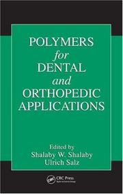 Cover of: Polymers for Dental and Orthopedic Applications |