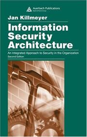 Cover of: Information Security Architecture | Jan Killmeyer