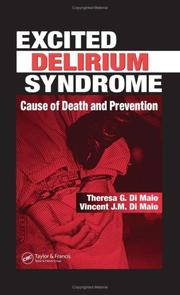 Excited delirium syndrome by Theresa Di Maio