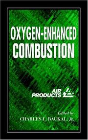 Cover of: Oxygen-enhanced combustion by