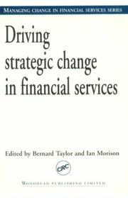 Driving Strategic Change in Financial Services by