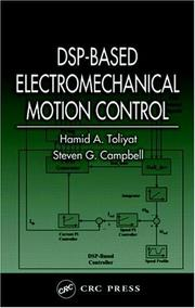 Cover of: DSP-Based Electromechanical Motion Control (Power Electronics and Applications Series) | Hamid A. Toliyat
