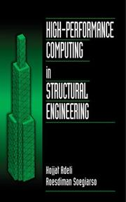 Cover of: High-performance computing in structural engineering | Hojjat Adeli