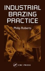 Cover of: Industrial Brazing Practice