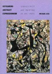 Reframing Abstract Expressionism by Michael Leja