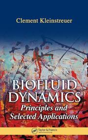 Cover of: Biofluid Dynamics | Clement Kleinstreuer
