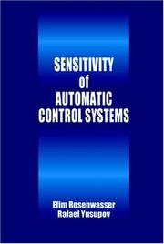 Cover of: Sensitivity of automatic control systems