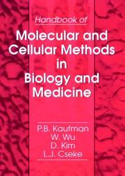 Cover of: Handbook of molecular and cellular methods in biology and medicine |