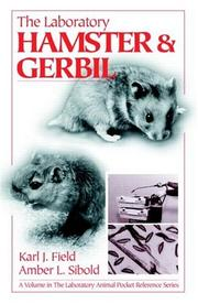 Cover of: The laboratory hamster & gerbil by Karl J. Field
