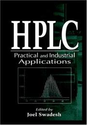 Cover of: HPLC--practical and industrial applications | edited by Joel Swadesh.