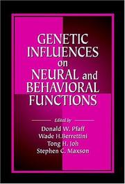 Cover of: Genetic influences on neural and behavioral functions |