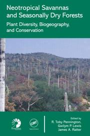 Cover of: Neotropical Savannas and Seasonally Dry Forests |