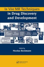 Cover of: In Vivo MR Techniques in Drug Discovery and Development | Nicolau Beckmann