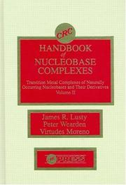 Cover of: Handbook of Nucleobase Complexes | James R. Lusty