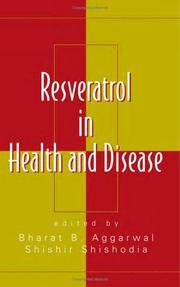 Cover of: Resveratrol in health and disease by