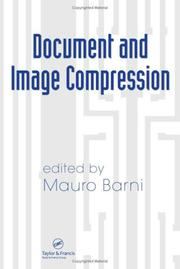 Cover of: Document and Image Compression (Signal Processing and Communications) | Mauro Barni
