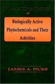 Cover of: Handbook of biologically active phytochemicals and their activities