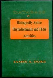 Cover of: Database of Biologically Active Phytochemicals & Their Activity