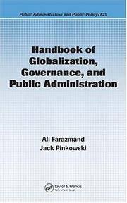 Cover of: Handbook of Globalization, Governance, and Public Administration (Public Administration and Public Policy) |