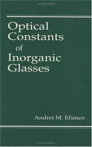 Cover of: Optical constants of inorganic glasses | Andrei M. Efimov