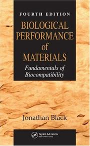 Cover of: Biological performance of materials | Black, Jonathan