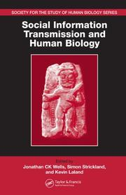 Cover of: Social Information Transmission and Human Biology (Society for the Study of Human Biology Symposium Series (Sshb)) |