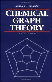 Cover of: Chemical graph theory | Nenad TrinajsticМЃ