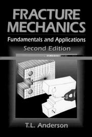 Cover of: Fracture mechanics: fundamentals and applications