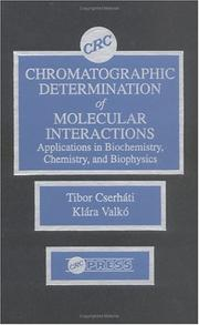 Cover of: Chromotographic determination of molecular interactions