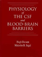 Cover of: Physiology of the CSF and blood-brain barriers | Hugh Davson