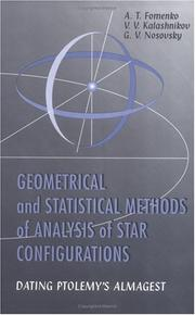 Cover of: Geometrical and statistical methods of analysis of star configurations: dating Ptolemy's Almagest