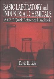 Cover of: Basic Laboratory and Industrial Chemicals | David R. Lide