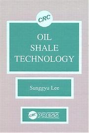 Oil shale technology by Sunggyu Lee