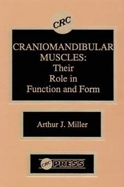 Cover of: Craniomandibular Muscles their Role in Function and Form | Arthur J. Miller