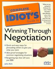 Cover of: The complete idiot's guide to winning through negotiation
