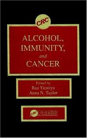 Cover of: Alcohol, immunity, and cancer |