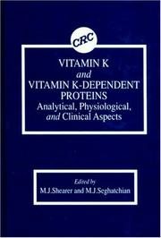 Cover of: Vitamin K and Vitamin K-Dependent Proteins | M. J. Shearer